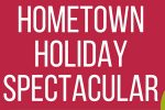 Hometown Holiday Spectacular featuring area music and dance ensembles